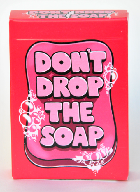Don't Drop the Soap (1)